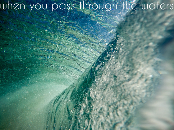 Pass through the Waters
